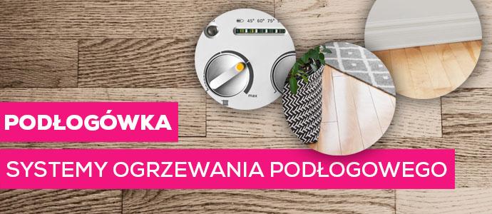 Ogrzewanie podłogowe pod podłogę drewnianą Białystok